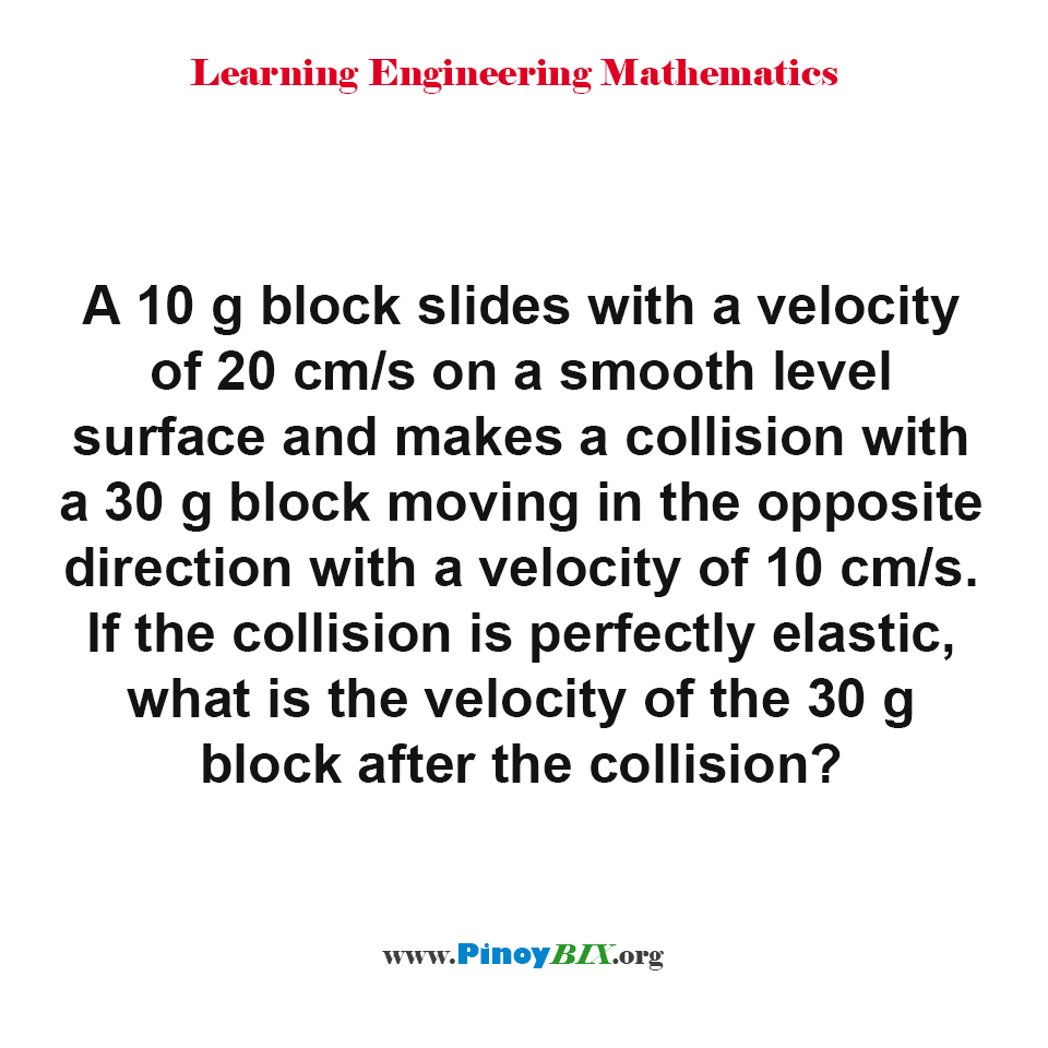 What is the velocity of the 30 g block after the collision?
