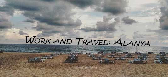 Work and Travel: Alanya