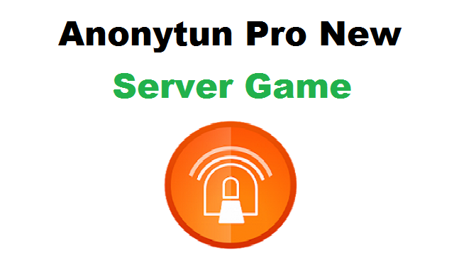 Anonytun Pro No Ads Suport Games Online