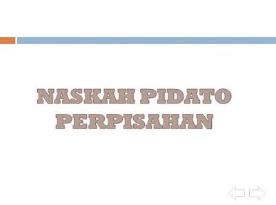 Ujian Praktek Pidato Bahasa Indonesia Perpisahan Kelas6 Panduan