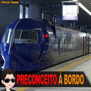 Preconceito à Bordo - Pocket Hobby - www.pockethobby.com