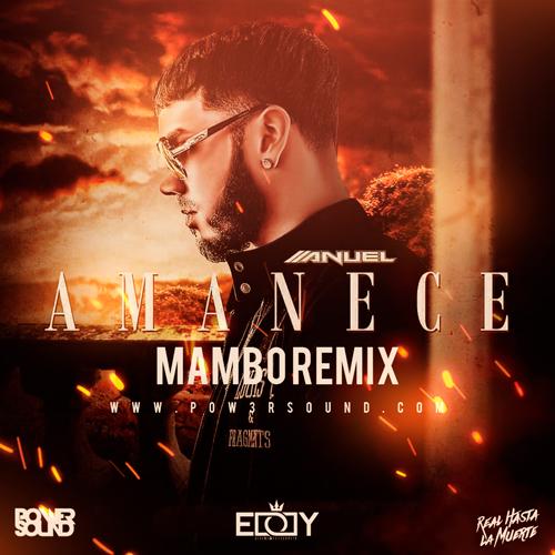 https://www.pow3rsound.com/2018/12/anuel-aa-amanece-mambo-remix.html