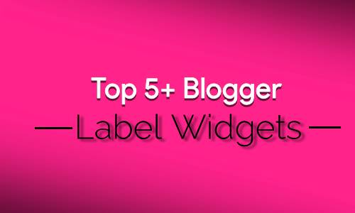 5+ Best Blogger Lables Design for Blog websites.