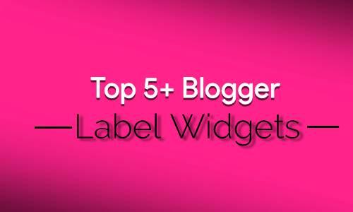 5+ Best Blogger Lables Design for Blog websites.