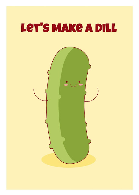 Lets make a dill pickle