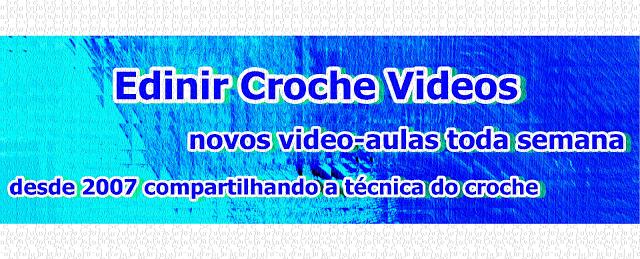 edinircrochevideos youtubecursodecroche facebookcursodecroche lojacursodecroche dvd