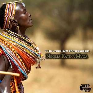 Thulane Da Producer - Ngoma Katika Mvua