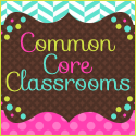 Common Core Classrooms