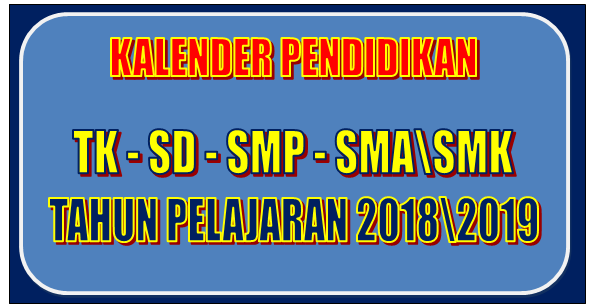 Kalender Pendidikan Tahun Pelajaran 2018\2019