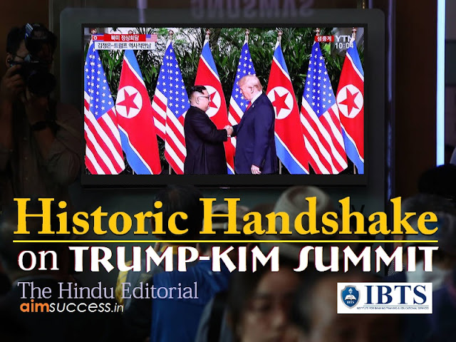 Historic Handshake - on Trump-Kim Summit: The Hindu Editorial