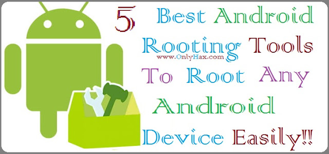 best-rooting-tools-for-all-android-device-smartphone-latest