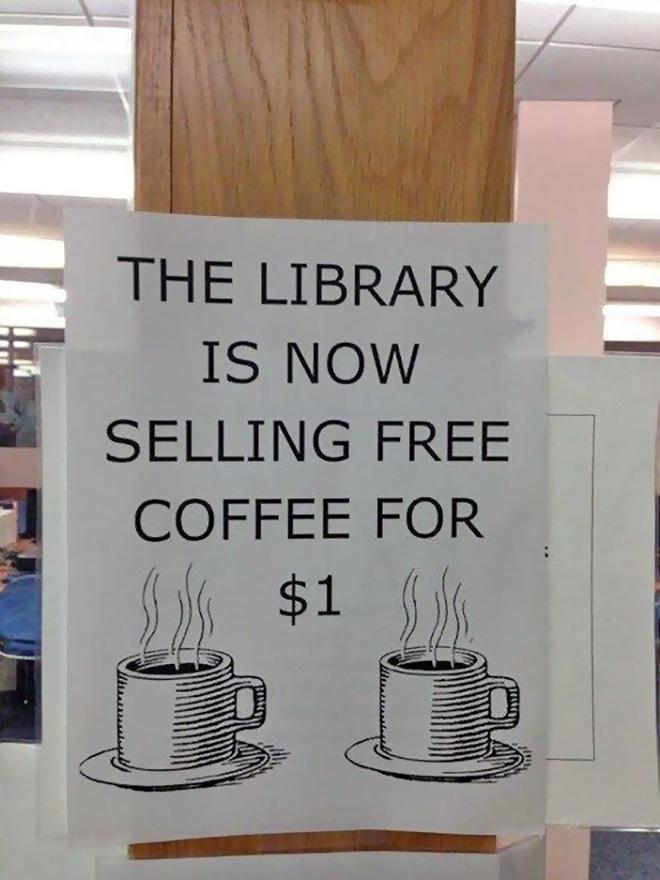 """""""Thư viện đang bán cà phê miễn phí giá 1 USD"""", đã miễn phí lại còn mất tiền..."""