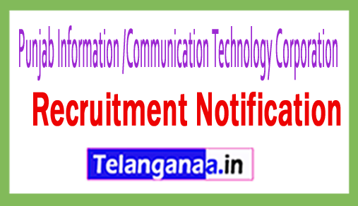 Punjab Information /Communication Technology Corporation PICTC Recruitment