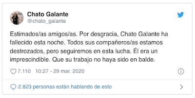 https://twitter.com/chato_galante/status/1244179398577868806?ref_src=twsrc%5Etfw%7Ctwcamp%5Etweetembed%7Ctwterm%5E1244179398577868806&ref_url=https%3A%2F%2Fwww.eldiario.es%2Fsociedad%2FFallece-activista-franquista-Chato-Galante_0_1011048946.html