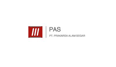 Daftar Lowongan Kerja PT Prakarsa Alam Segar (PAS)