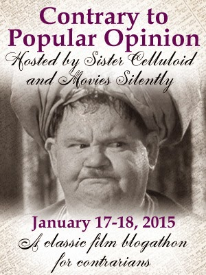 http://sistercelluloid.com/2015/01/16/the-contrary-to-popular-opinion-blogathon-has-arrived/
