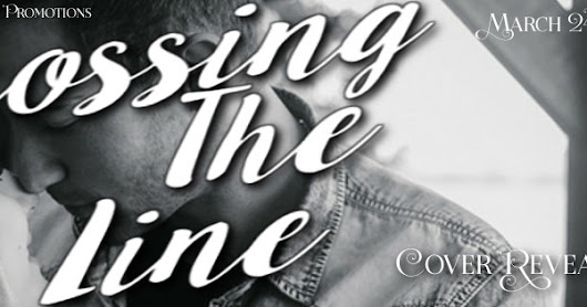 Cover Reveal & Excerpt: CROSSING THE LINE by Kimberly Kincaid (Cross Creek Series #2)