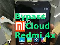 Download Free Tool Bypass Mi Cloud Redmi 4x Santoni Dan Tutorial Unlock Terbaru 2019