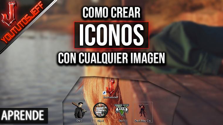 Como crear iconos con cualquier imagen Muy Facil y Rapido