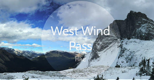 West Wind Pass - Hike