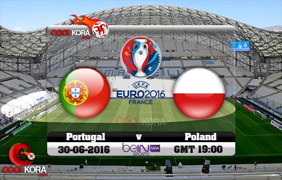 مشاهدة مباراة البرتغال وبولندا اليوم 30-6-2016 بي أن ماكس يورو 2016 تحديث