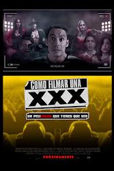 Cómo Filmar Una XXX Poster