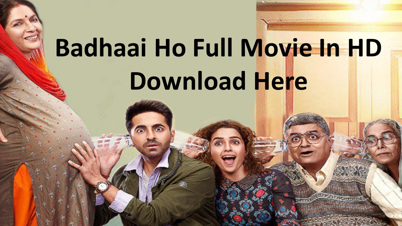 Picture full movie download badhaai ho mp4 hdfriday 1080p