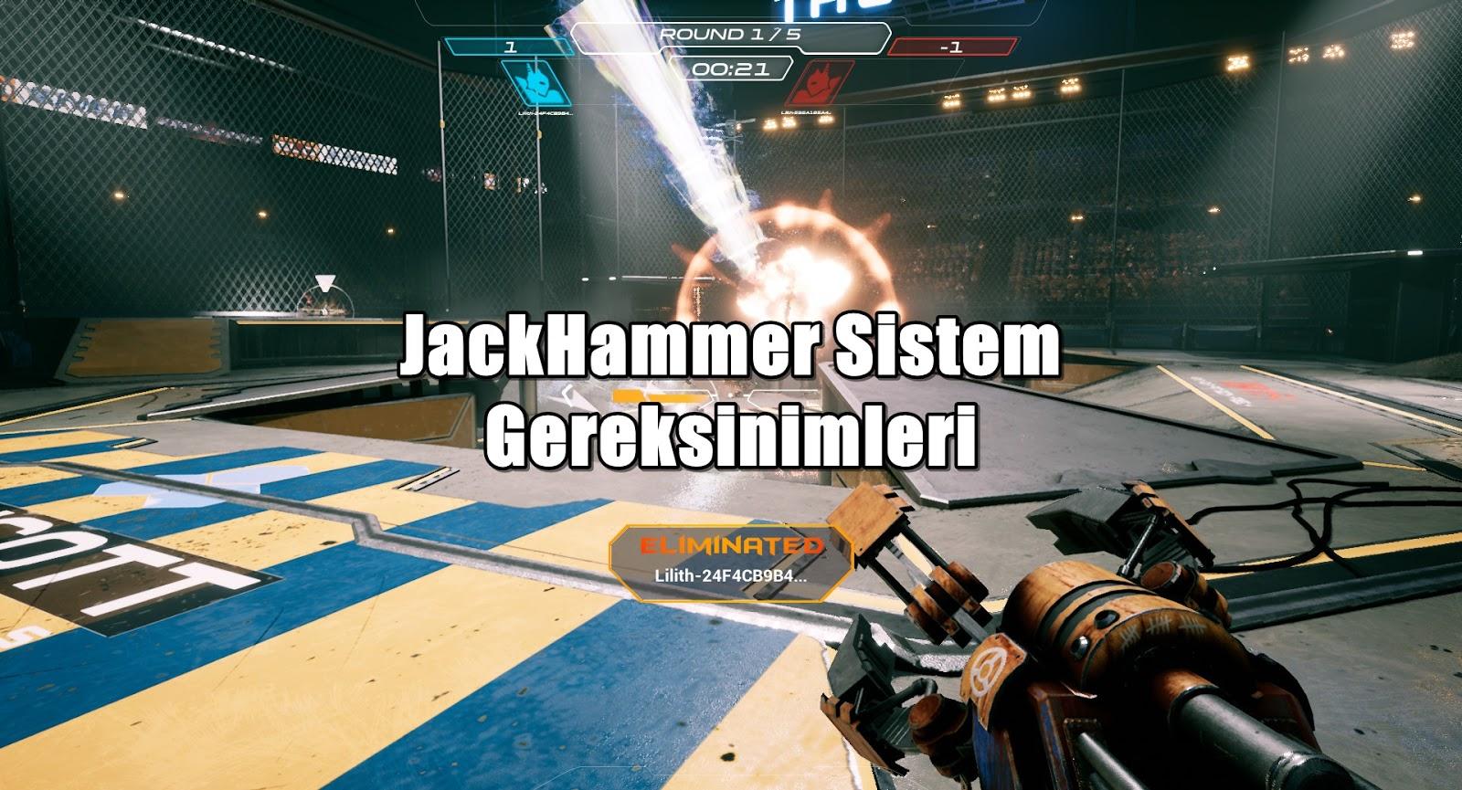 JackHammer-Sistem-Gereksinimler
