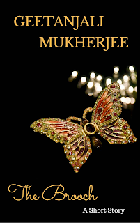 """""""The Brooch"""" by Geetanjali Mukherjee, finished reading, On My Kindle Book Reviews"""