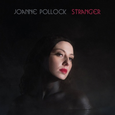 Joanne Pollock - Stranger - Album Download, Itunes Cover, Official Cover, Album CD Cover Art, Tracklist