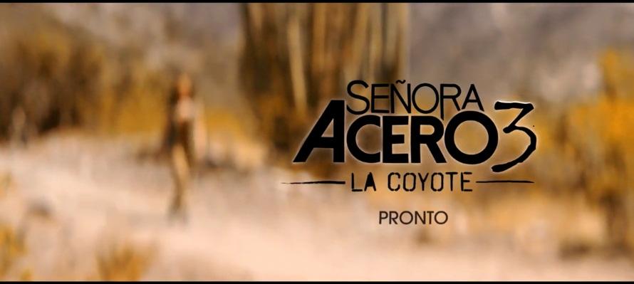 Señora Acero 3 La coyote