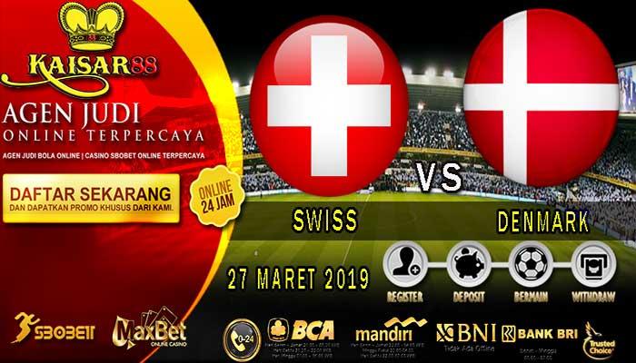PREDIKSI BOLA TERPERCAYA SWISS VS DENMARK 27 MARET 2019