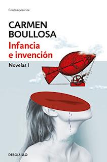 Infancia e inversion (Novelas 1)- Carmen Boullosa
