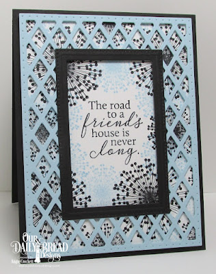 ODBD Custom Lattice Background Die, ODBD Custom Pierced Rectangles Dies, ODBD To My Friend, Card Designer Angie Crockett