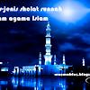 Jenis-jenis Sholat Sunah Yang Ada Dalam Agama Islam Yang Perlu Kamu Tahu