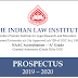 For Admission to Ph.D in Law and LLM (One year) - The Indian Law Institute, New Delhi  - last date 01/06/2019