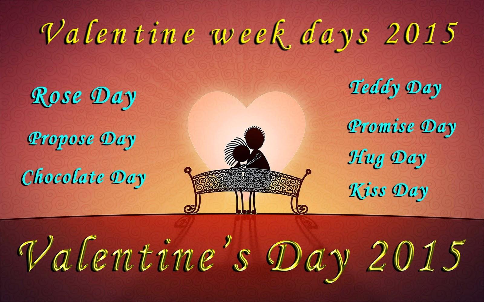Valentines Week days 2015 Happy Rose day, Happy Propose day, Happy Hug Day, Happy Kiss day, Happy Chocolate day