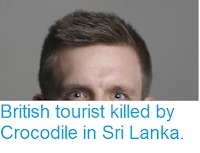 http://sciencythoughts.blogspot.co.uk/2017/09/british-tourist-killed-by-crocodile-in.html