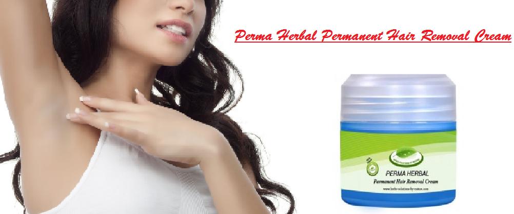 Perma Herbal Permanent Hair Removal Cream  Best Permanent Hair Removal Cream In Pakistan