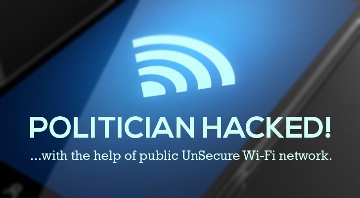Three Politicians Hacked Using Unsecured Wi-Fi Network