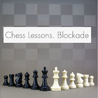 Chess Lessons Blockade