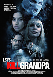 Let's Kill Grandpa Poster