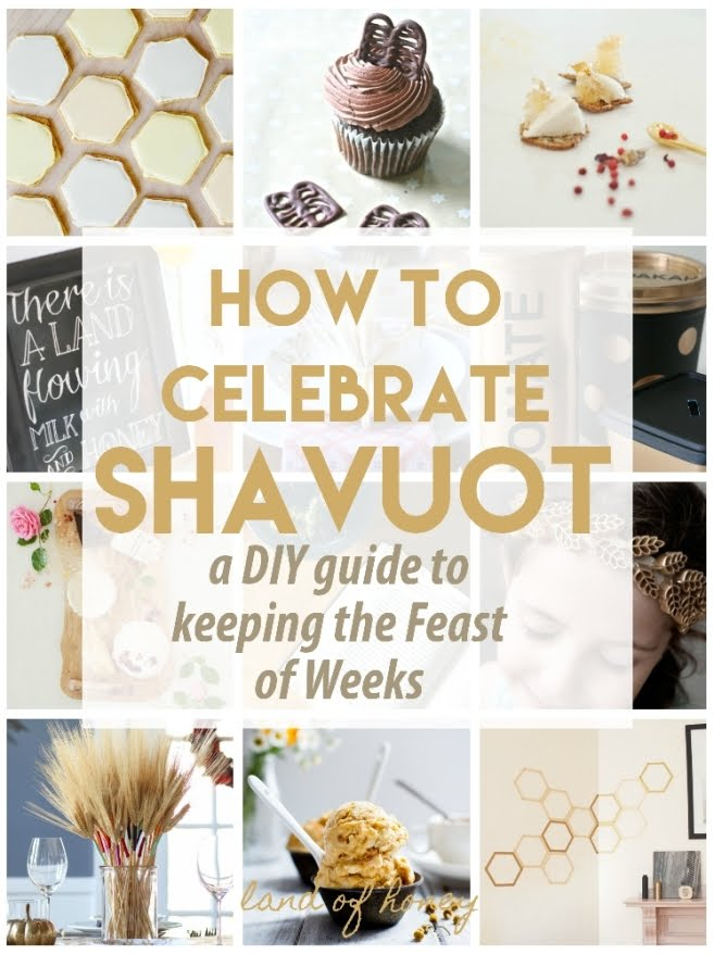 DIY Guide to Shavuot