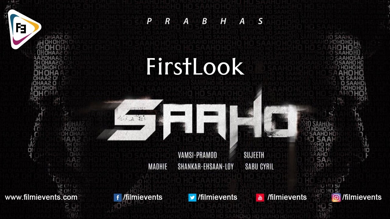 Sahoo First Look Hd Images Teaser Release Date Has Come Out Recent Wiki Upcoming Movie Hindi Tv Shows Serials Trp Bollywood Box Office