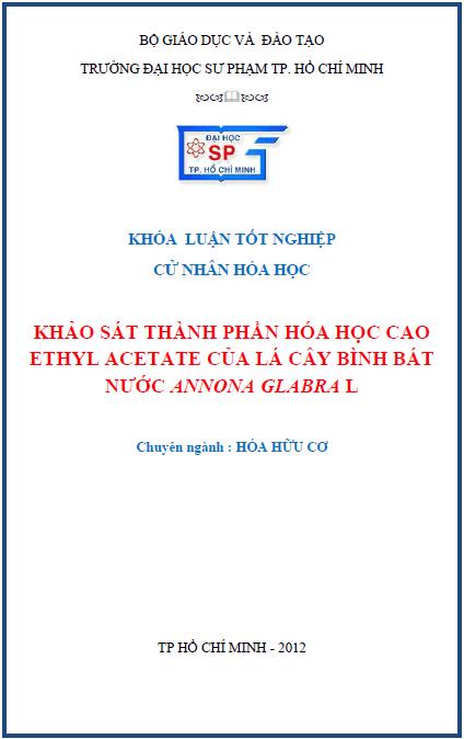 Khảo sát thành phần Hóa học cao ethyl acetate của lá cây bình bát nước Annona glabra L