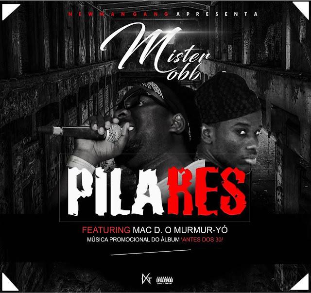 MR. MOBB - PILARES (FEAT. MAC D. O MURMUR-YÓ) / ANGOLA
