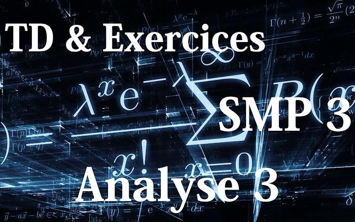 TD et Exercices corrigés Analyse 3 SMP Semestre S3 PDF