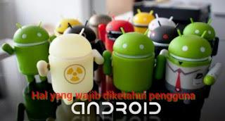 hal yang dilarang atau yang tidak perlu di lakukan oleh pengguna Android