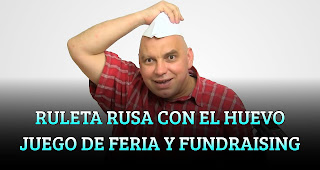 RULETA RUSA CON EL HUEVO JUEGO DE FUNDRAISING