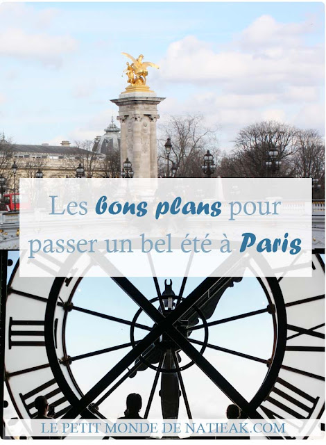 Bons plans sur Paris en été